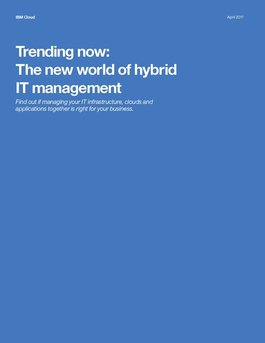 "A screen capture of the cover of the ""Trending now: The new world of hybrid IT management"" interactive white paper"