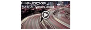 File Jockey by IBM SmartCloud