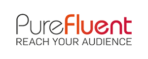 PureFluent Reach Your Audience