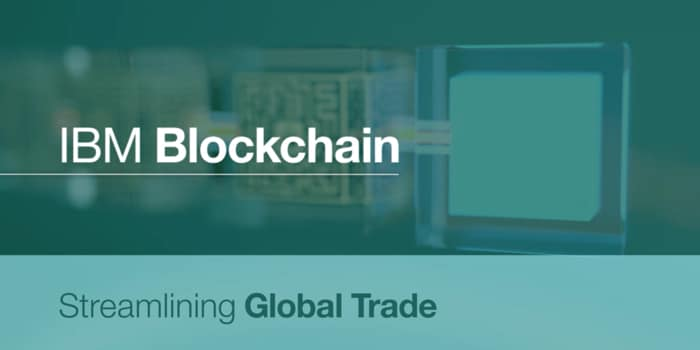 IBM Blockchain | Streamlining Global Trade