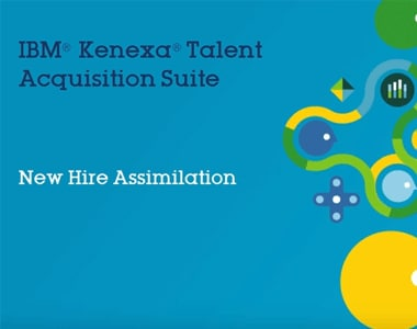 New Hire Assimilation with IBM Talent Acquisition Suite