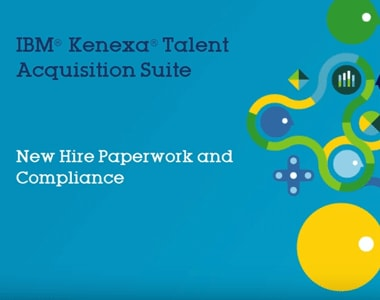 New hire paperwork and compliance with IBM Talent Acquisition Suite