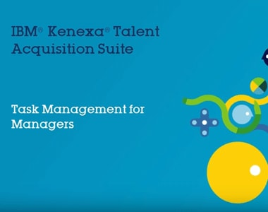 IBM Talent Acquisition Suite: Task Management for Managers
