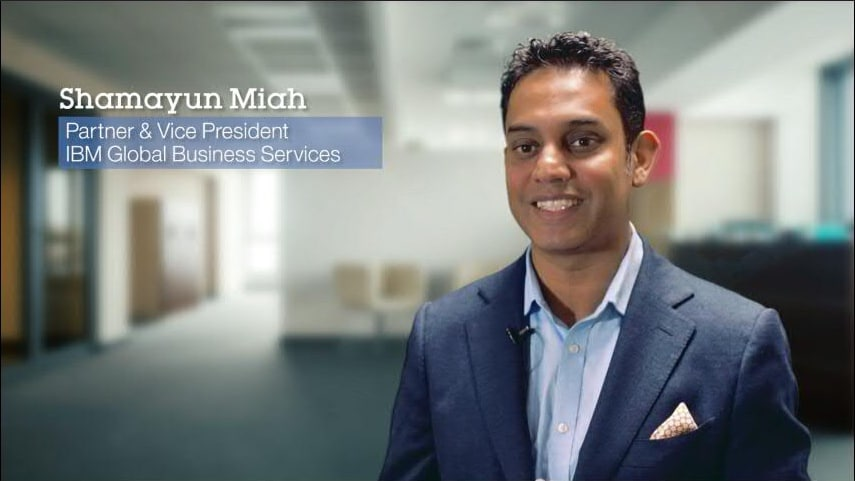 Shamayun Miah Partner & Vice President IBM Global Business Services