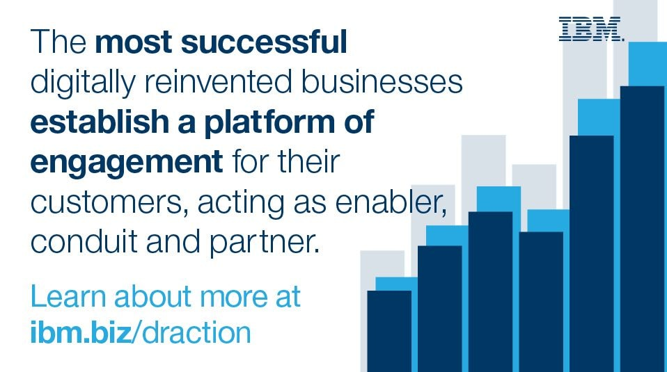 The most successful digitally reinvented businesses establish a platform of engagement for their customers, acting as enabler, conduit and partner.