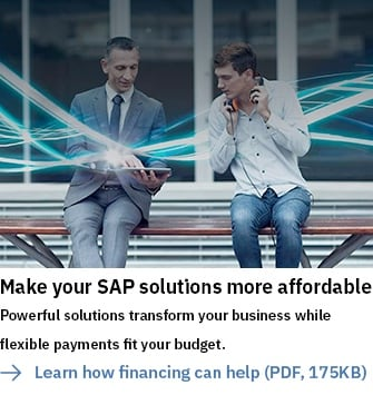 Make your SAP solutions more affordable. Powerful solutions transform your business while flexible payments fit your budget. Learn how financing can help (PDF, 175KB).