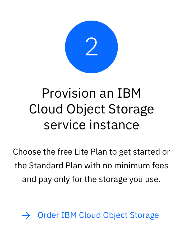 Step 2 for getting started with IBM Cloud Object Storage: Provision and instance with the free Lite