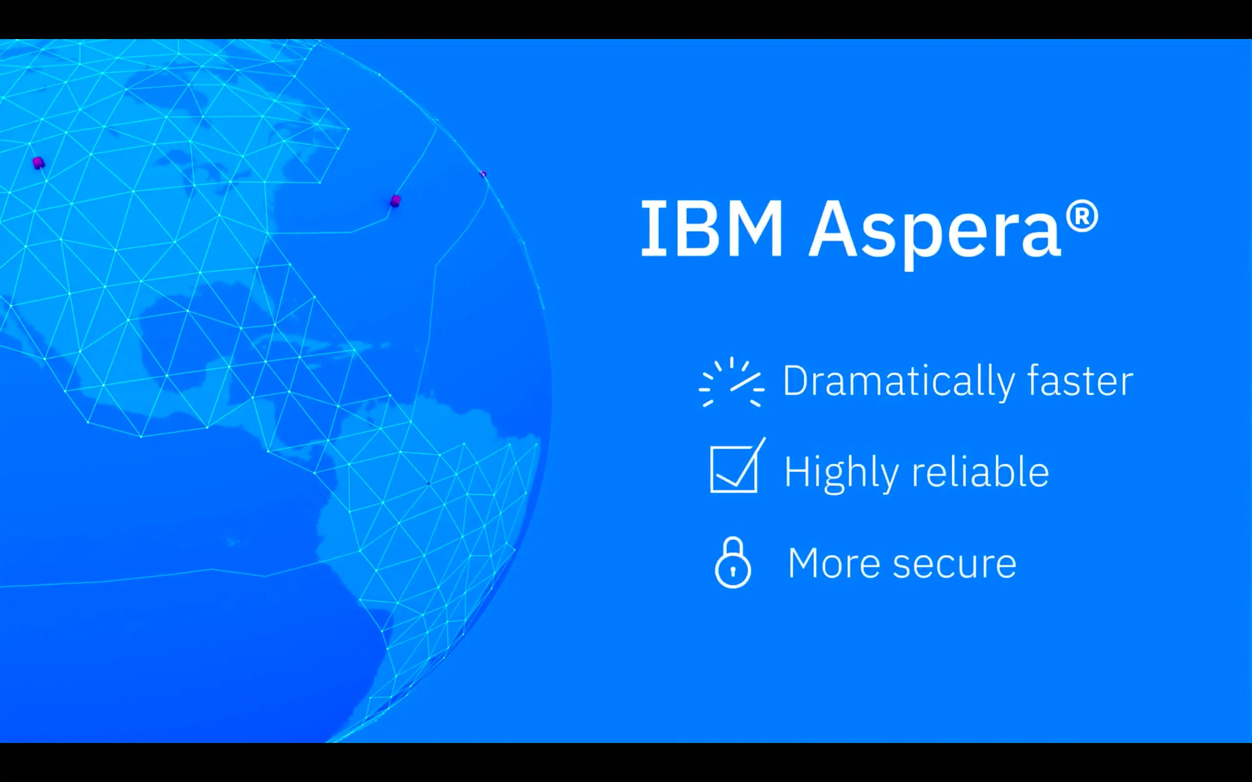 IBM Aspera Overview: Moving the World's Data at Maximum Speed