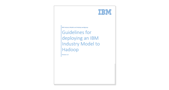 Title page of Guidelines for deploying IBM Industry Models to Hadoop paper