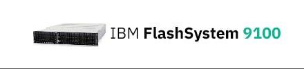 IBM FlashSystem 9100