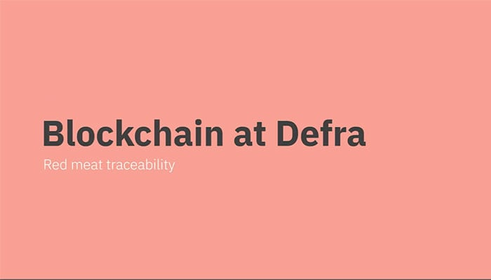 Blockchain at Defra - Proof of Concept for Red Meat Traceability