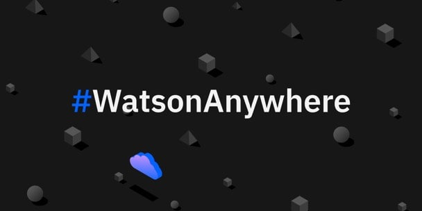 Watson disponible-anywheregraphic