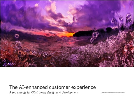 The AI-enhanced customer experience: A sea change for CX strategy, design and development