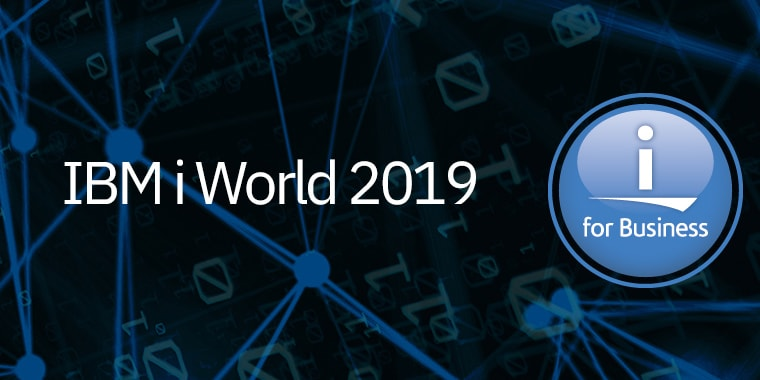IBM i World 2019 i for Business