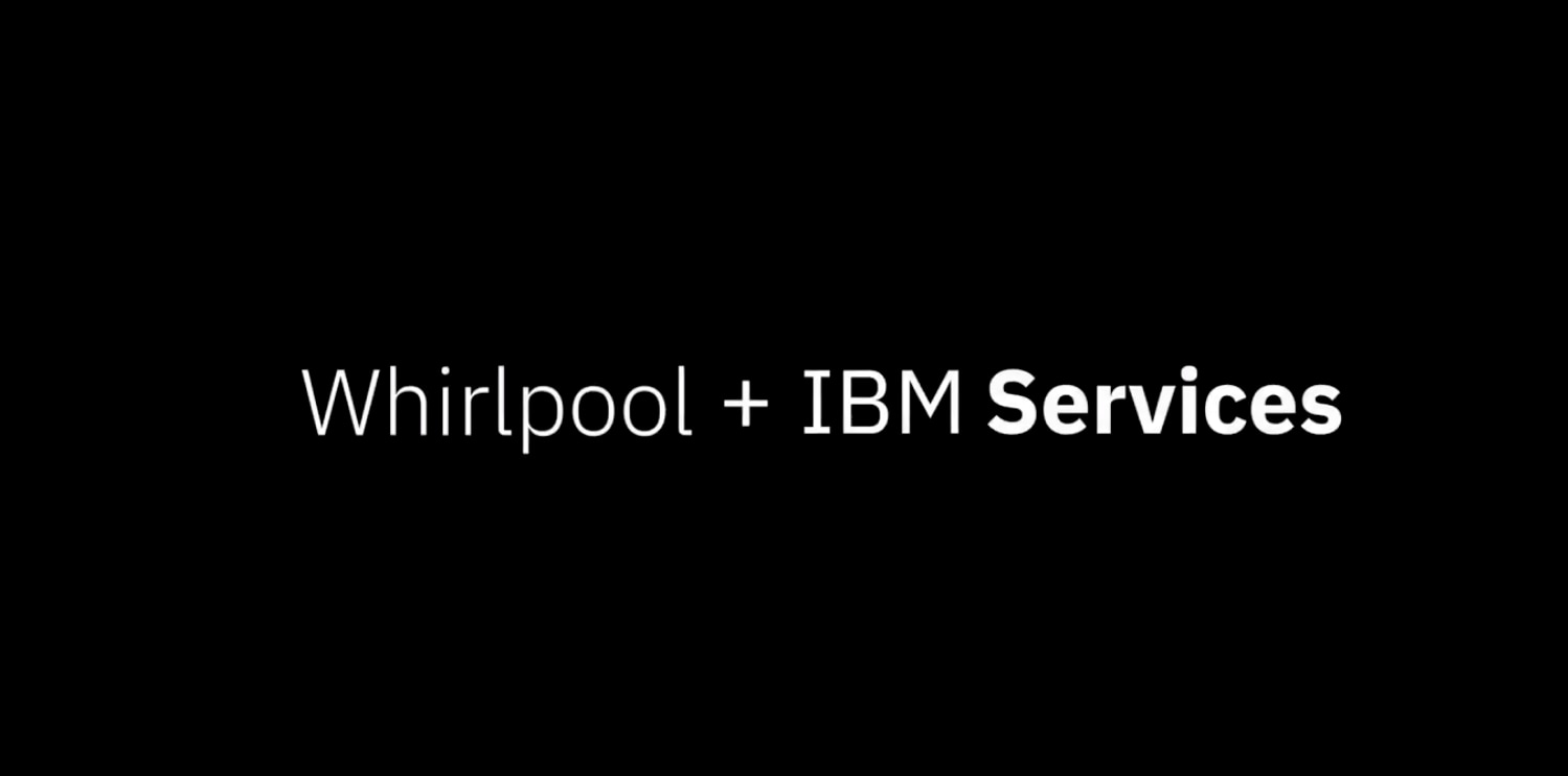 Whirlpool + IBM Services: Deploying SAP on the cloud at a global scale