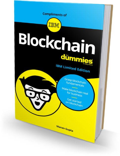 Learn more with Blockchain for Dummies, IBM Limited Edition