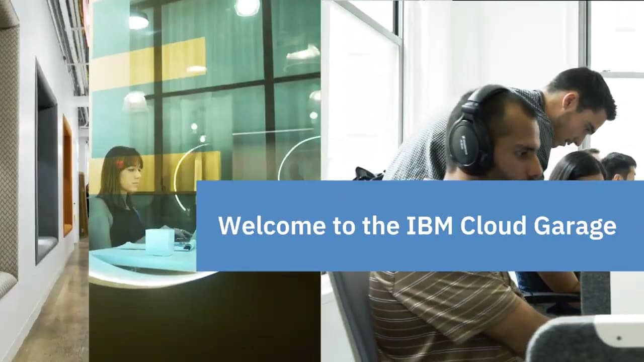Welcome to the IBM Cloud Garage