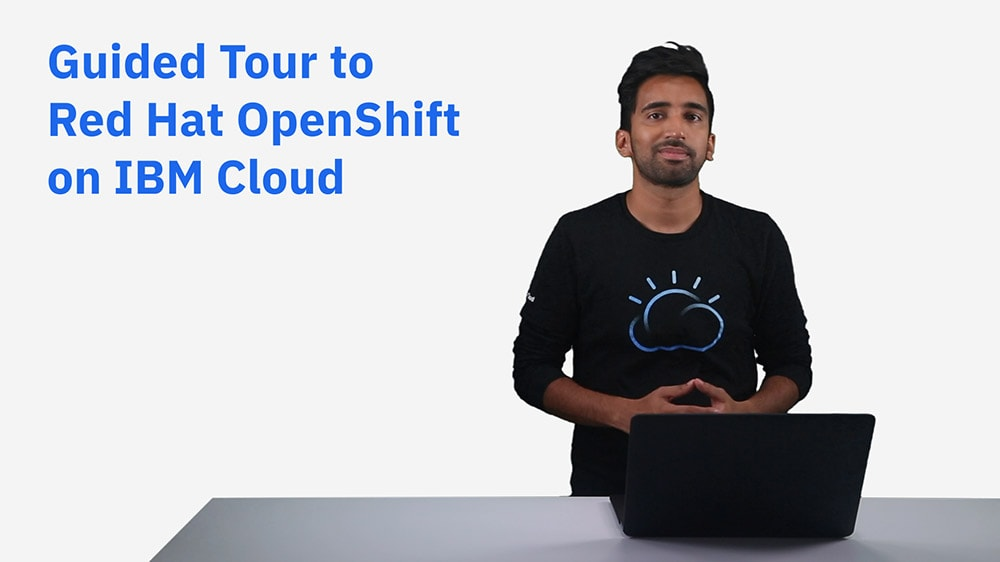 Title slide for guided tour to Red Hat OpenShift on IBM Cloud