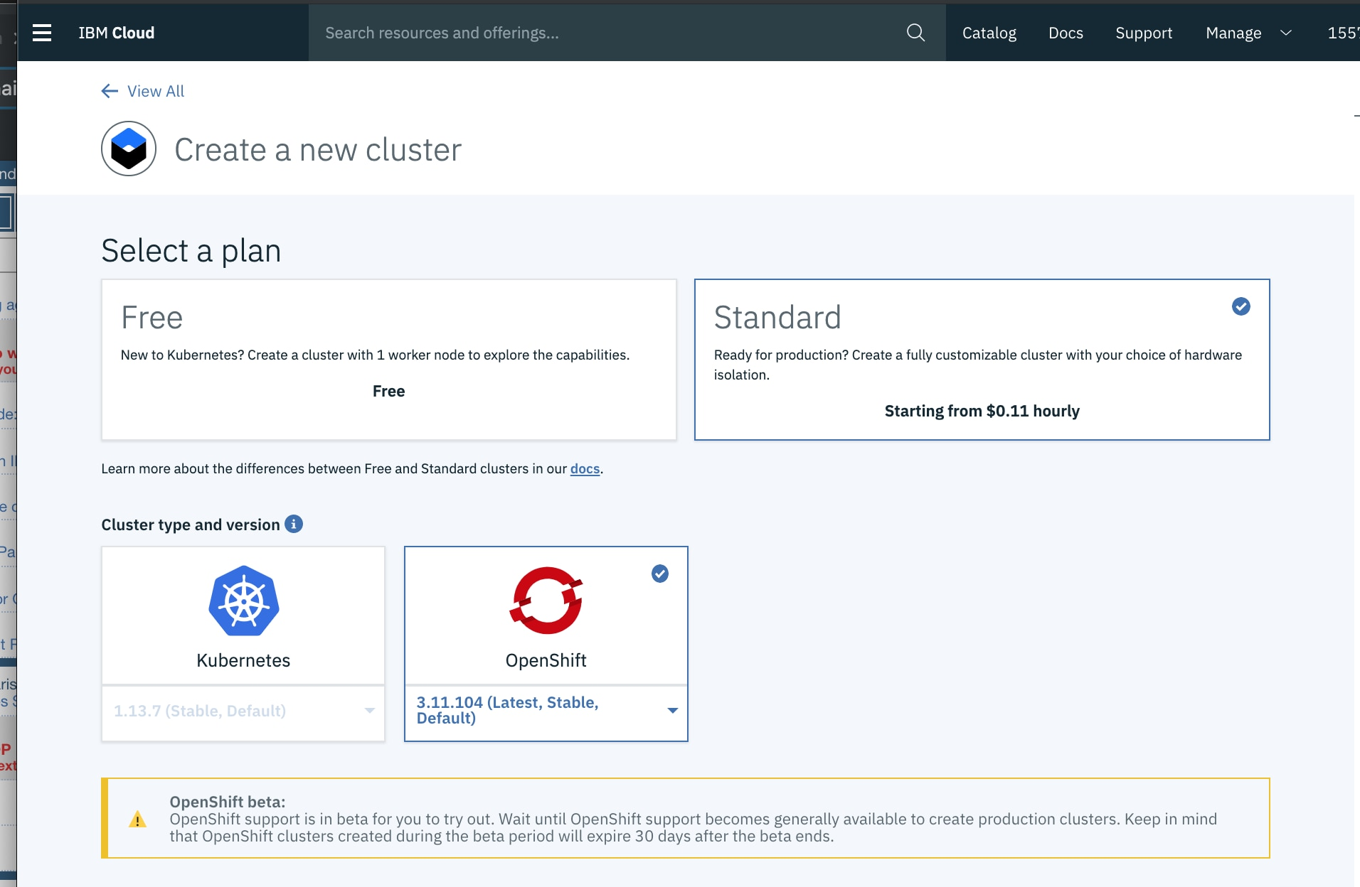 Both cluster types—upstream Kubernetes and OpenShift—are fully managed offerings by IBM.