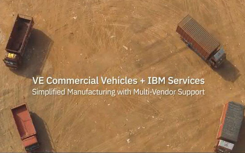 VE Commercial Vehicles + IBM Services Simplified Manufacturing with Multi-Vendor Support
