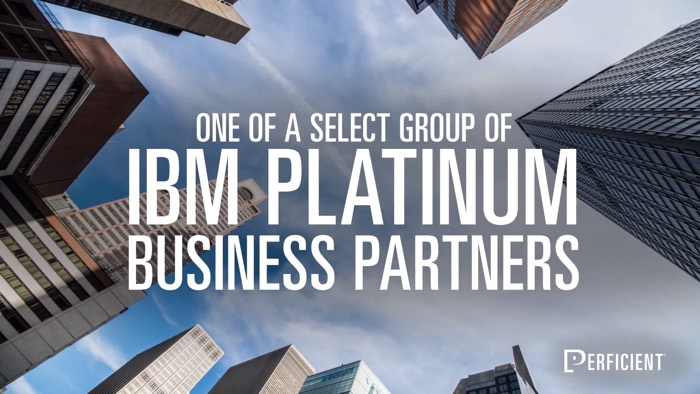 Perficient + IBM: Deliver the Future