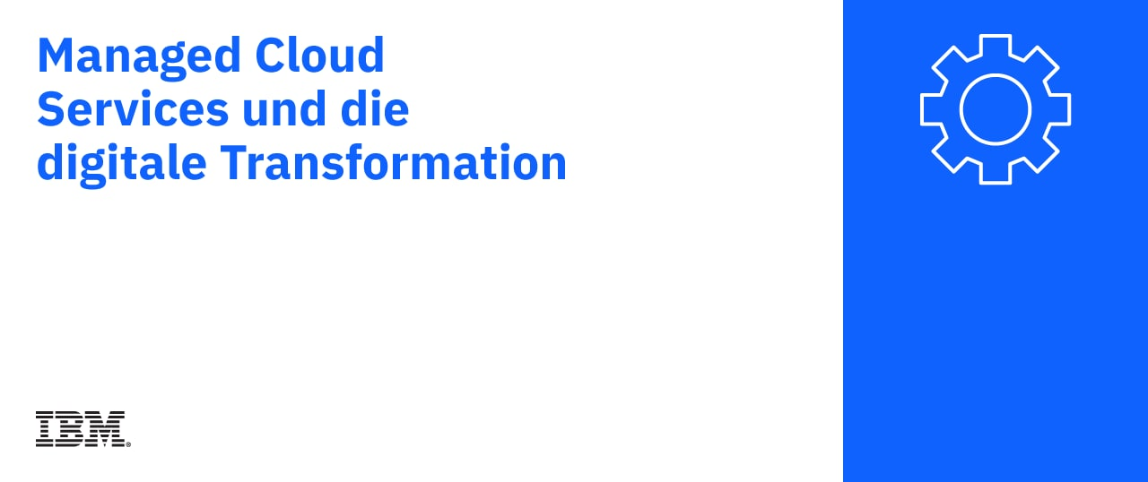 Managed cloud services und die digitale Transformation