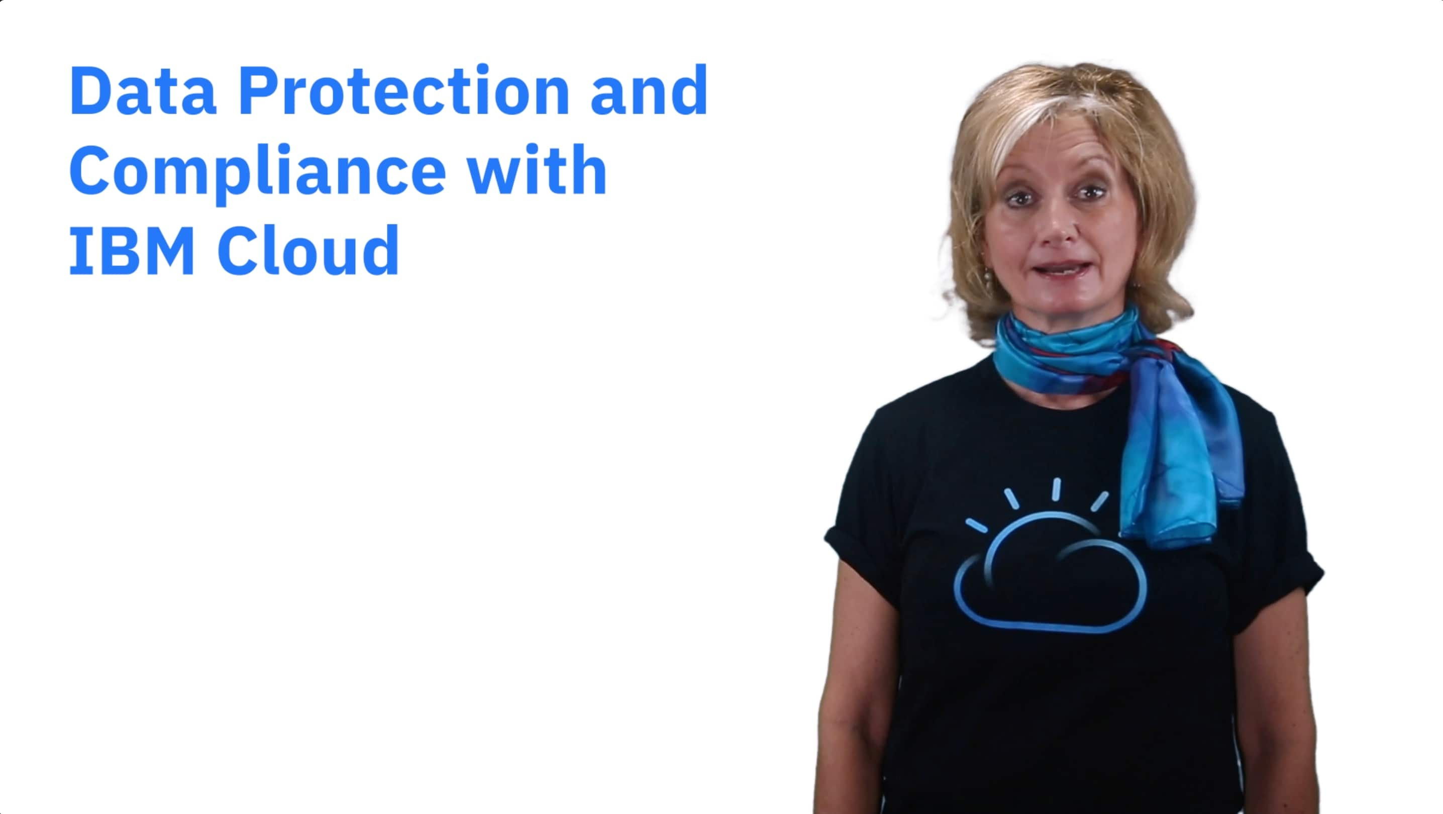 Hi, I'm Janice Fischer with IBM Cloud, and I'm here to talk for a few minutes about security and compliance.