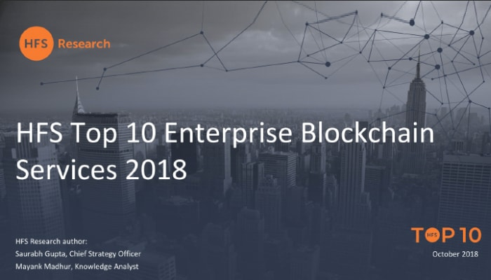 HFS Research | HFS Top 10 Enterprise Blockchain Services 2018