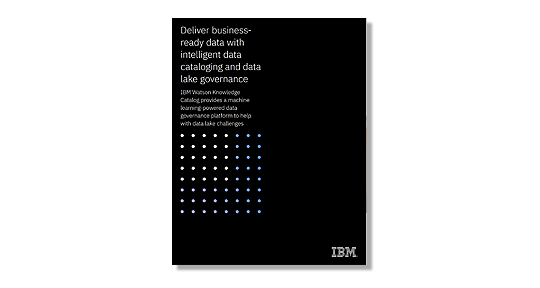 Screenshot showing the Deliver business-ready data with intelligent data cataloging and data lake governance white paper