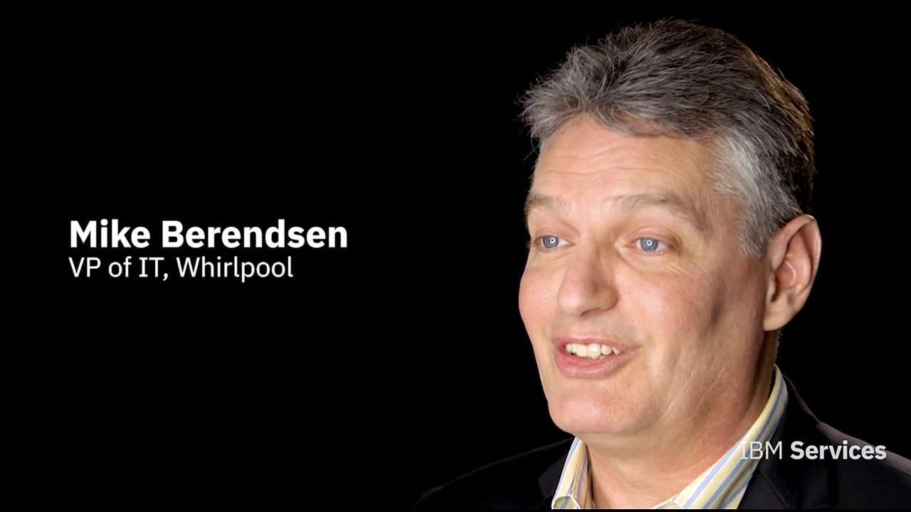 Mike Berendsen - VP of IT, Whirlpool