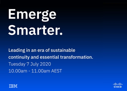 Emerge Smarter with IBM & CISCO