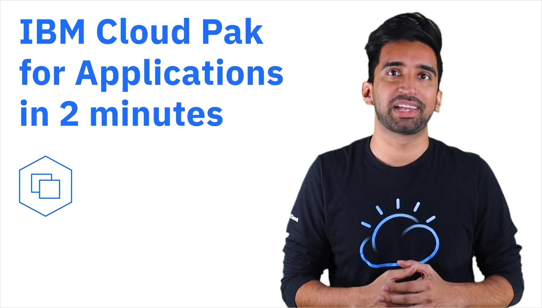 IBM Cloud Pak for Applications in 2 minutes (01:47)