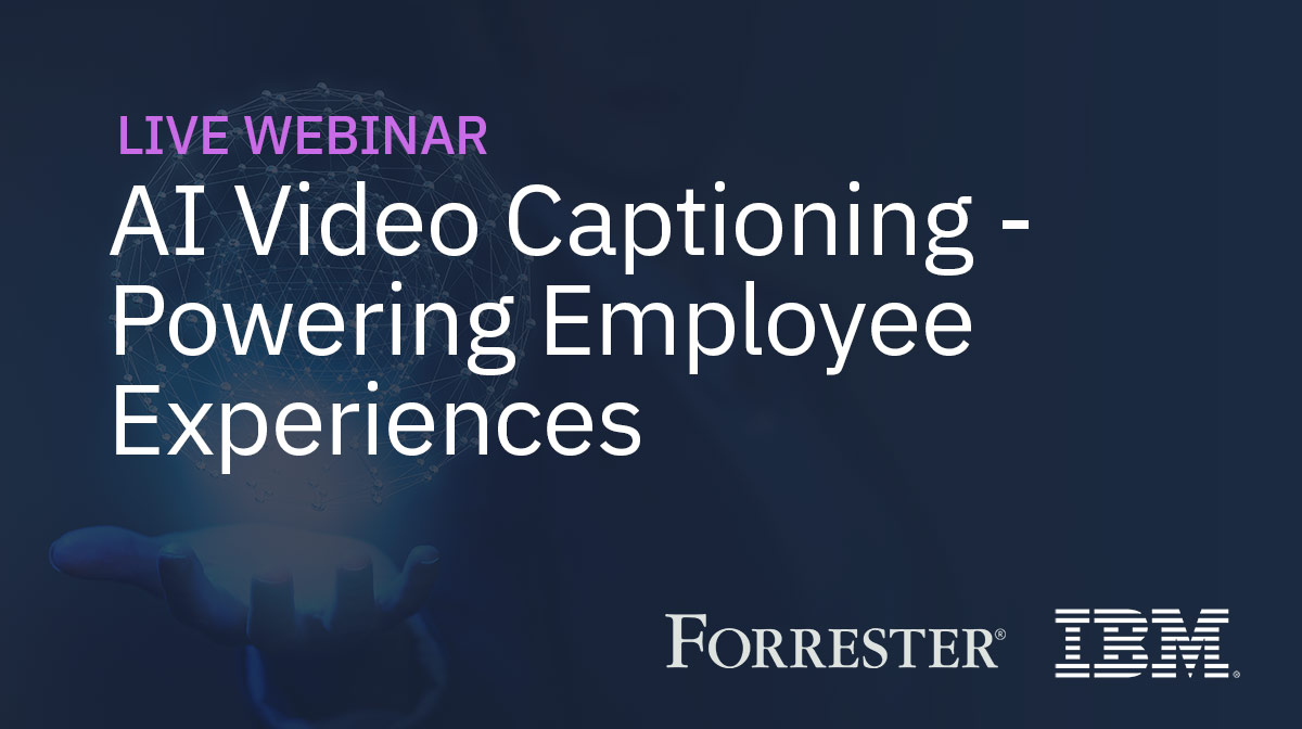 AI Video Captioning - Powering Employee Experiences