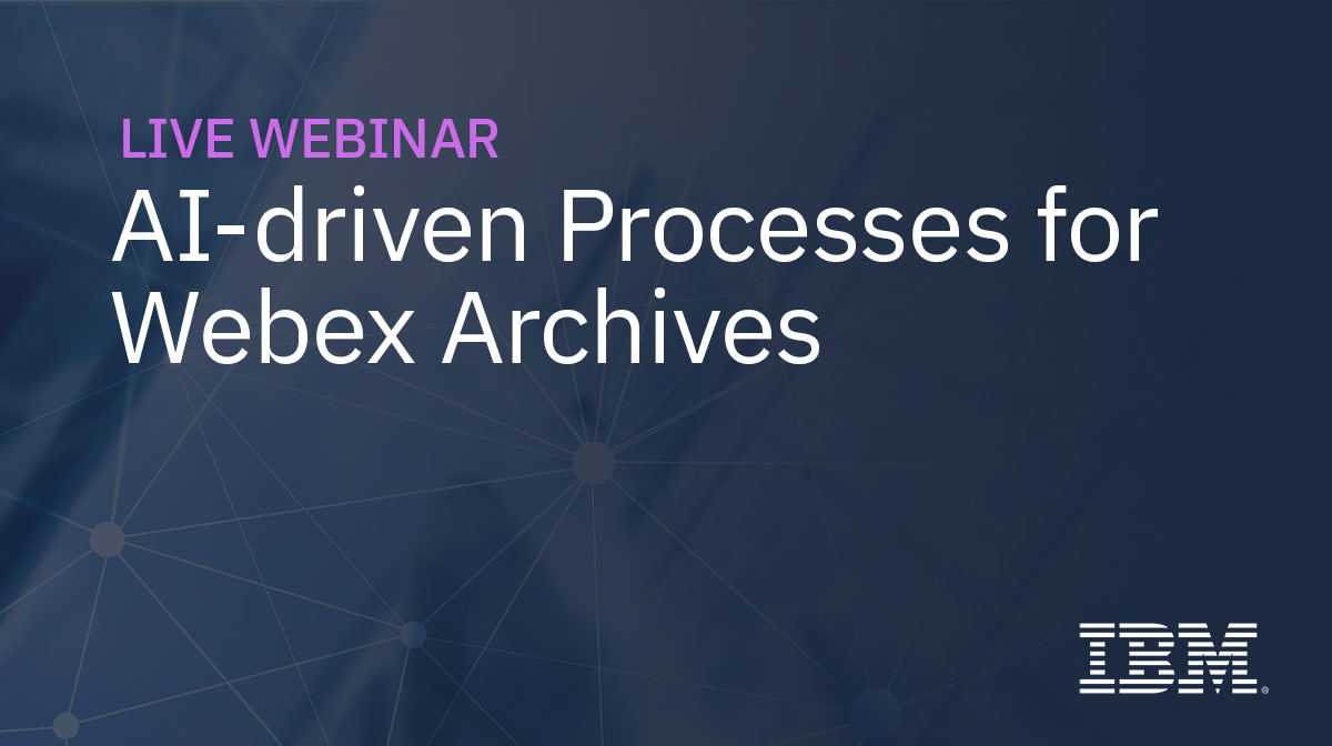 AI-driven Processes for Webex Archives