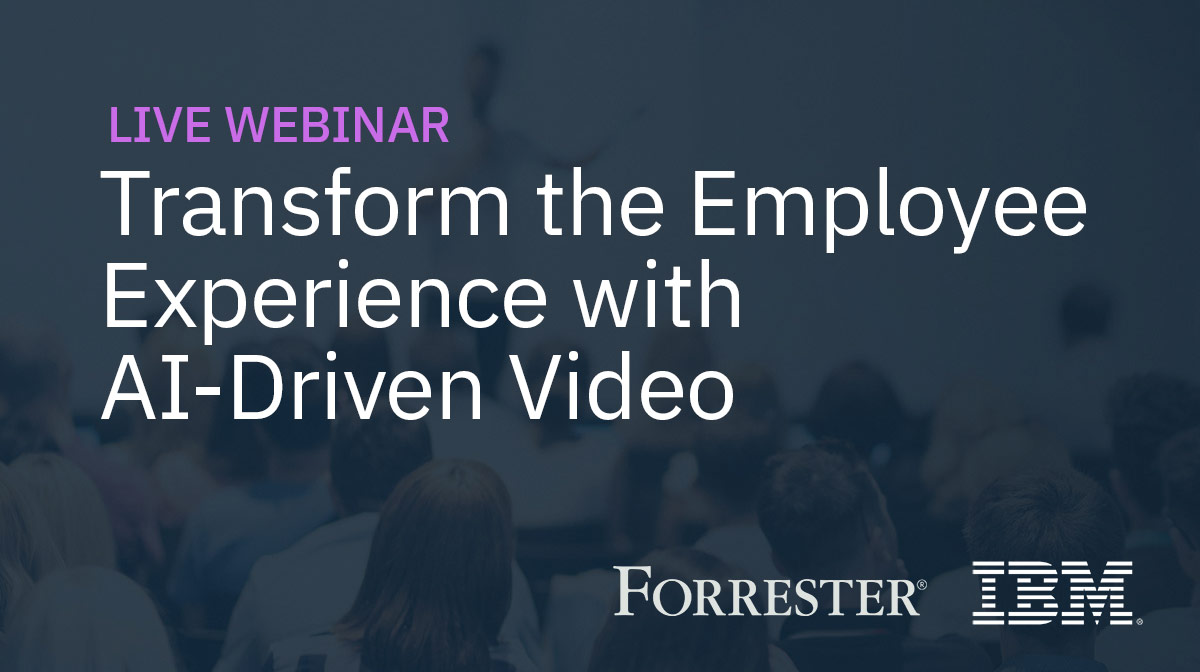Transform the Employee Experience with AI-Driven Video Communications
