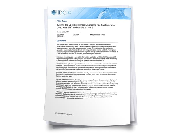 DC analyst paper Building the Open Enterprise: Leveraging Red Hat Enterprise Linux, OpenShift and Ansible on IBM Z and LinuxONE