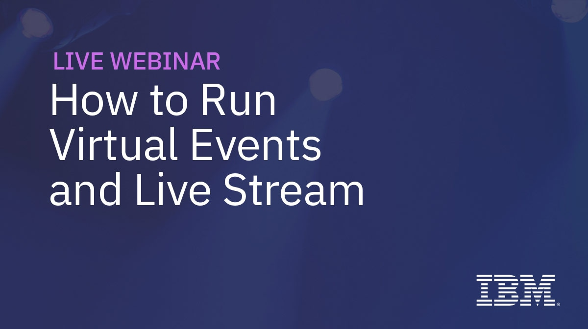 How To Run Virtual Events and Live Stream