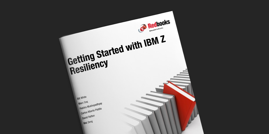 IBM Redbook on getting started with IBM Z resiliency