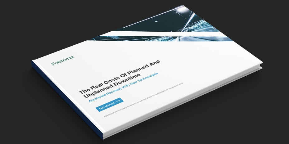 Forrester report on the costs of planned and unplanned downtime